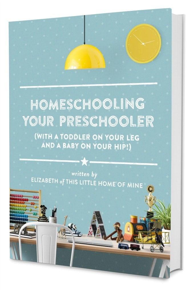 Homeschooling Your Preschooler eBook