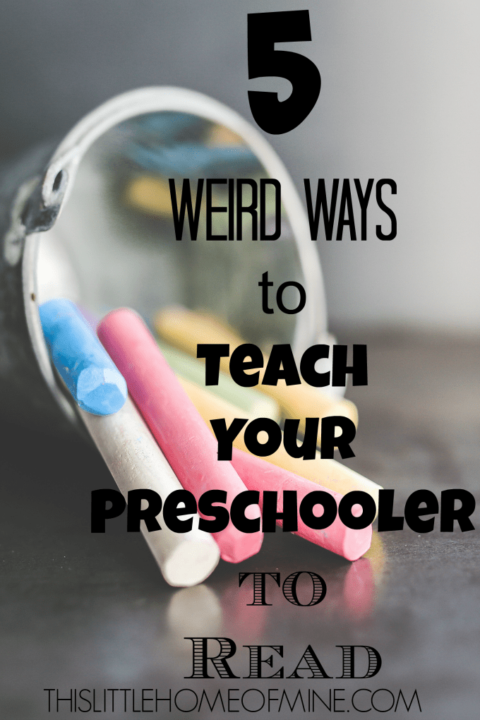 5 Weird Ways to Teach Your Preschooler to Read