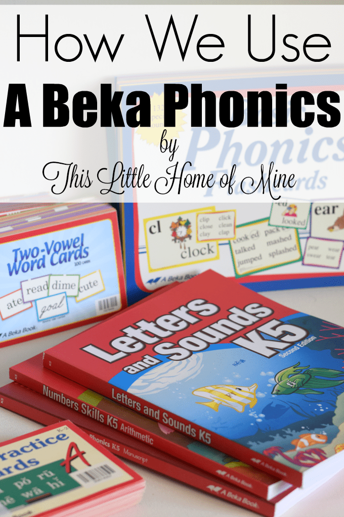 How We Use A Beka Phonics