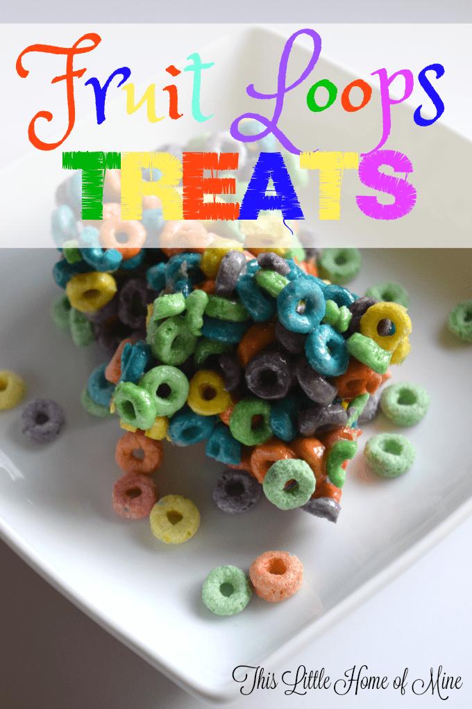 Fruit Loops Treats