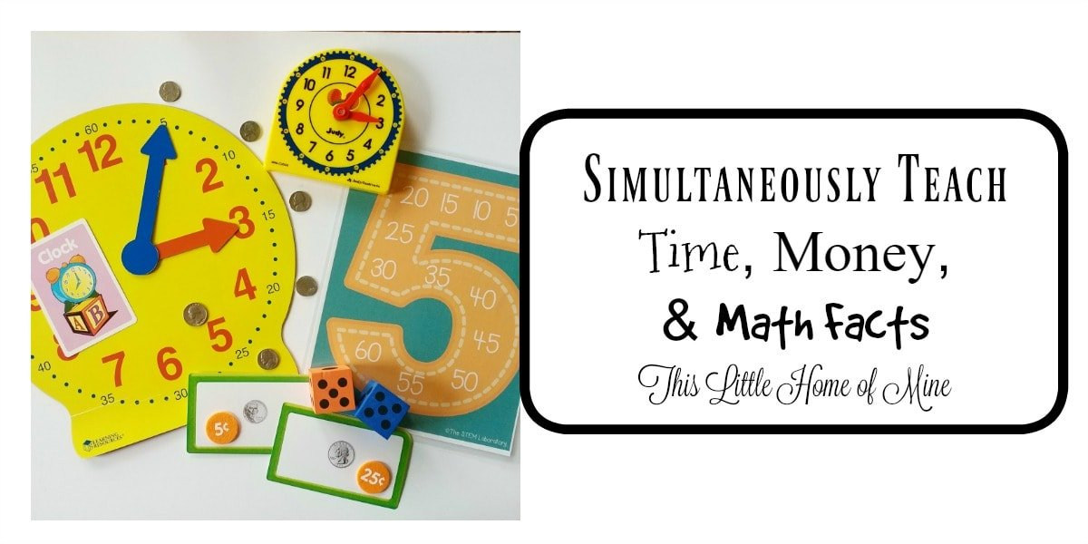Simultaneously Teach Time, Money, & Math Facts - This Little Home of ...