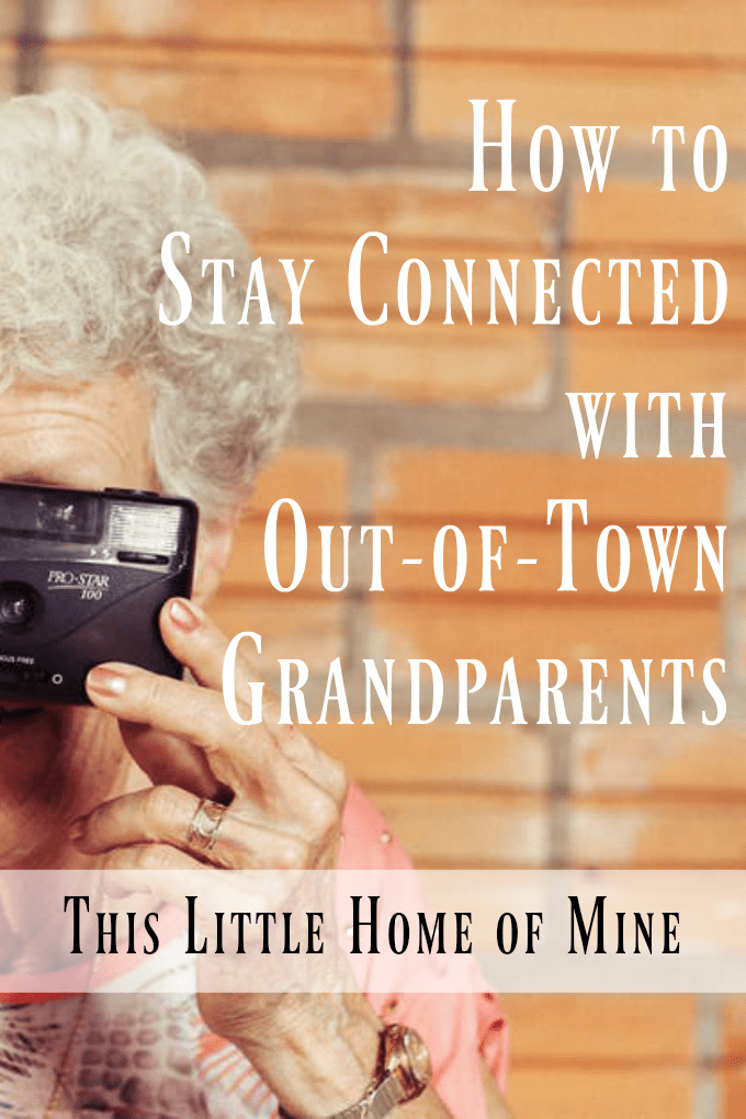 How to Stay Connected with Out-of-Town Grandparents