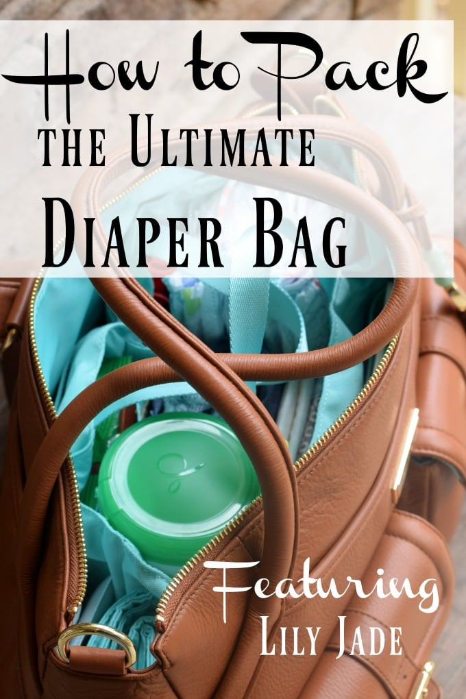 Perfectly Prep the Ultimate Diaper Bag – Featuring Lily Jade