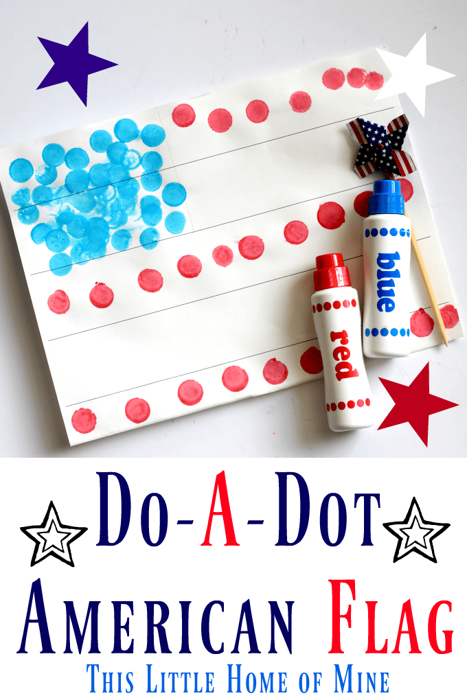 Red, White, and Blue Patriotic Activities Do-A-Dot American Flag by This Little Home of Mine