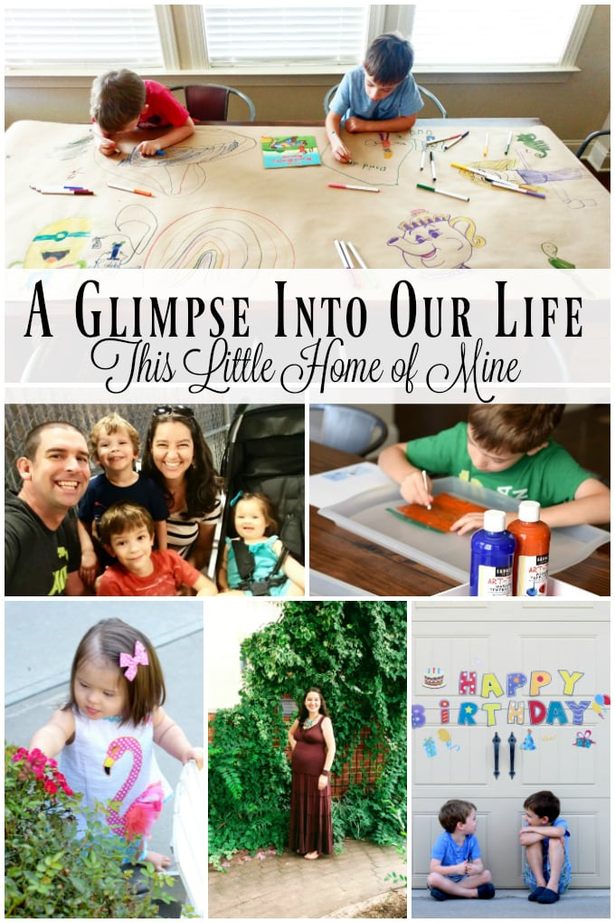 A Glimpse Into Our Life: August & September