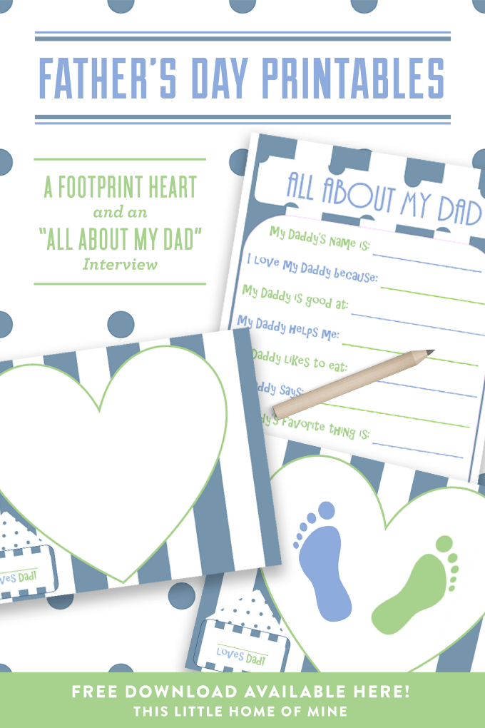 Father's Day Printables: Interview & Footprint Heart by This Little Home of Mine