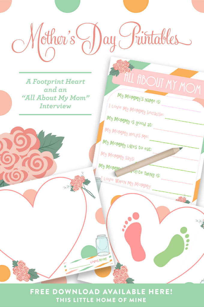 Mother's Day Printables: Interview & Footprint Heart by This Little Home of Mine