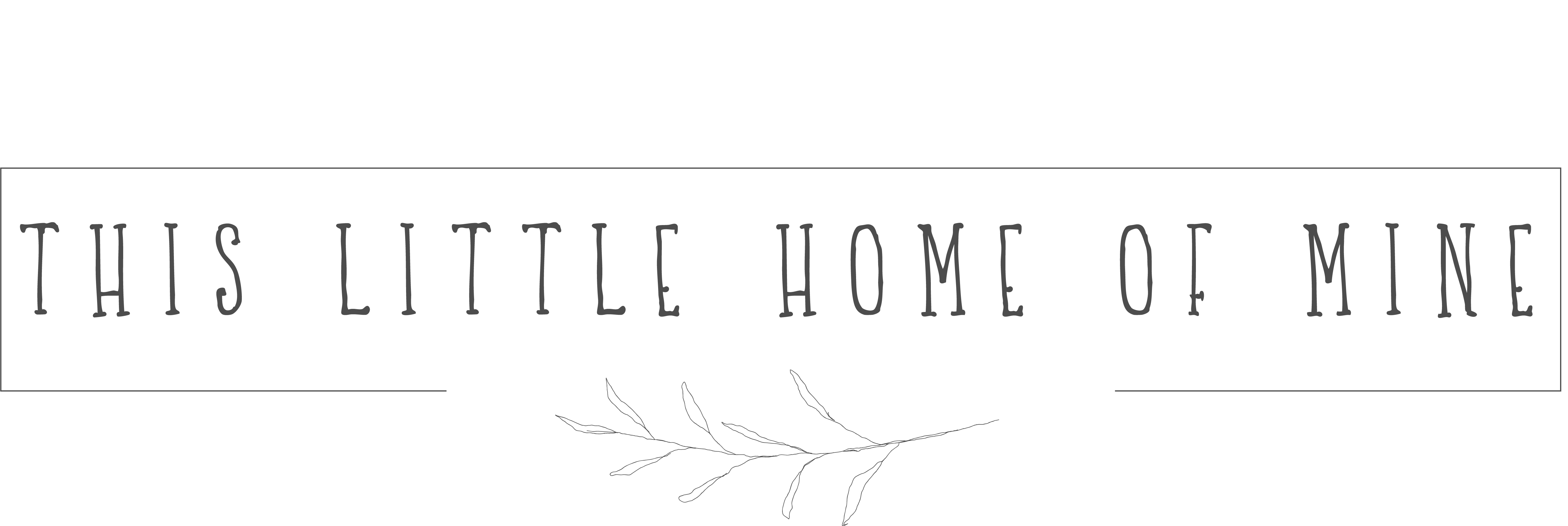 This Little Home of Mine Blog